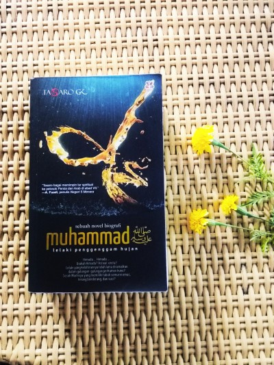 Muhammad Lelaki Penggenggam Hujan - Tasaro GK