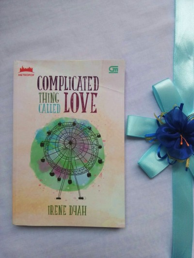 complicated things called love - irene dyah